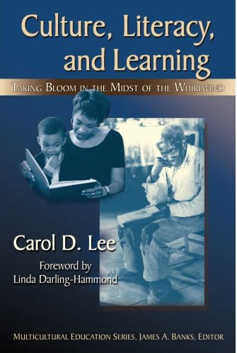 Culture, Literacy, and Learning: Taking Bloom in the Midst of the Whirlwind