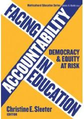 Facing Accountability in Education: Democracy and Equity at Risk