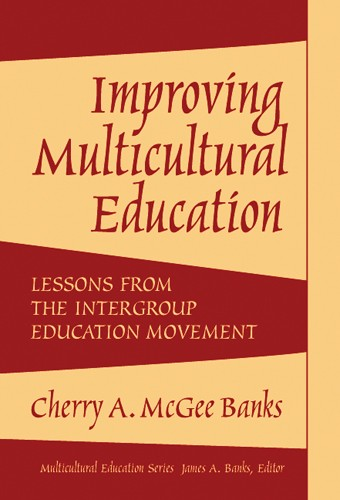 Improving Multicultural Education: Lessons from the Intergroup Education Movement