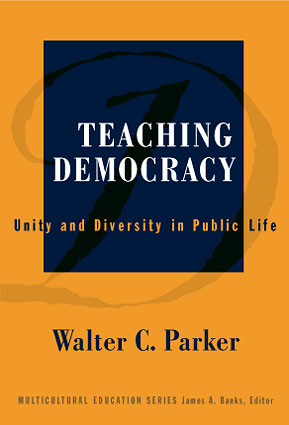 Teaching Democracy: Unity and Diversity in Public Life